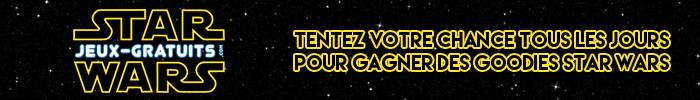 Jouez tous les jours et gagnez des goodies Star Wars sur Jeux-Gratuits.com