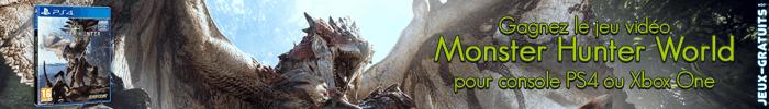 Gagnez le jeu Monster Hunter World sur Jeux-Gratuits.com